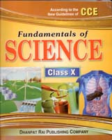 + Fundamentals of Science Class-X-CCE + Dhanpatrai Books